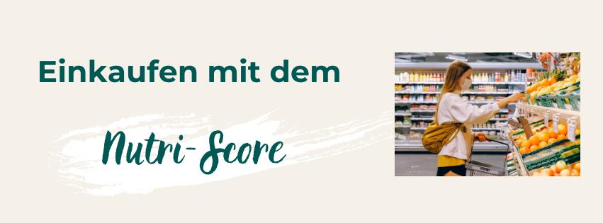Einkaufen mit dem Nutri-Score