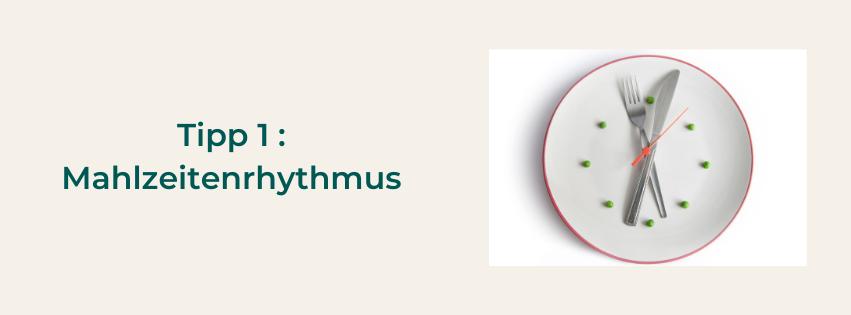 Der Mahlzeiten Rhytmus ist wichtig für deinen Stoffwechsel. 3 Mahlzeiten sind optimal.